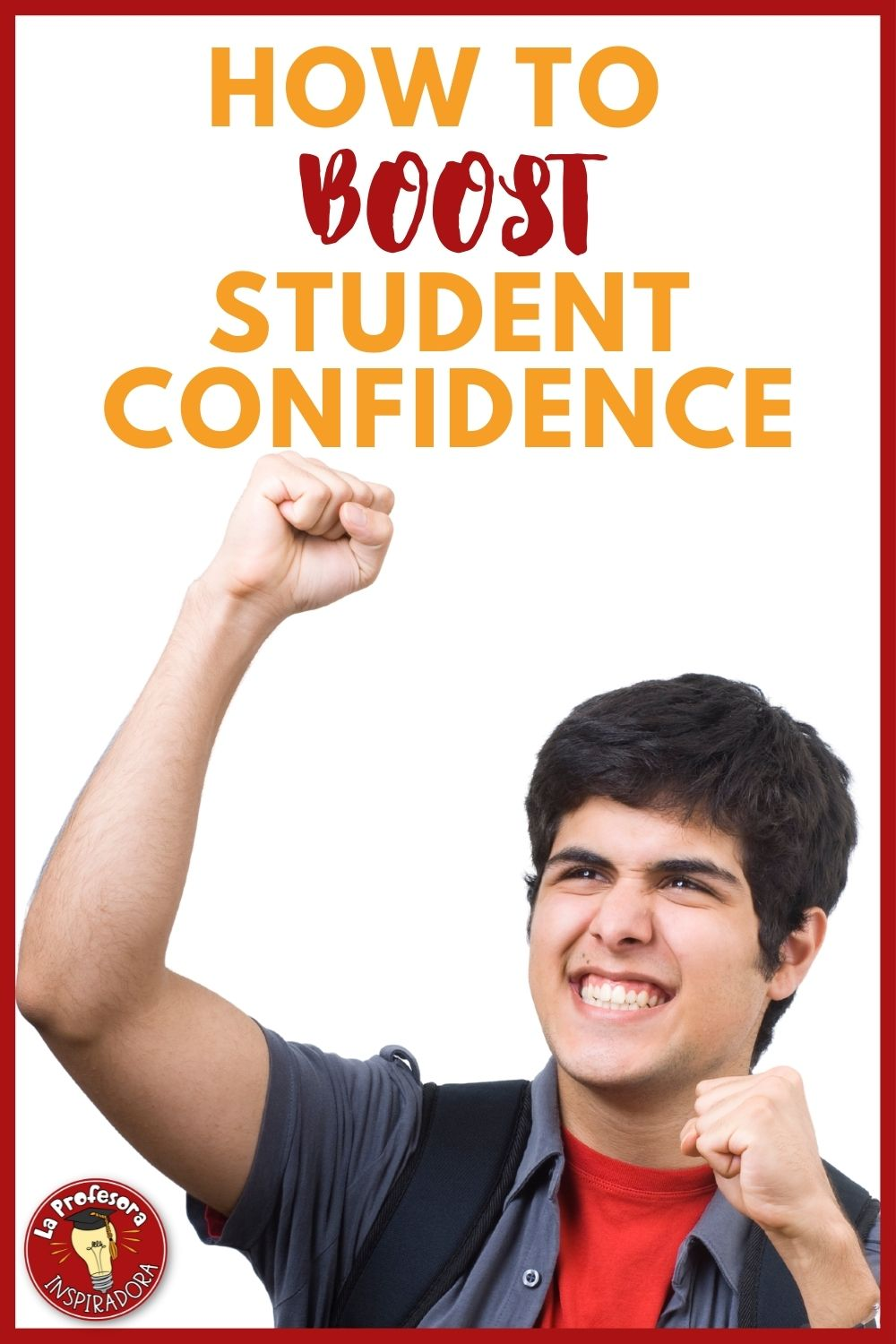 Featured image for blog post on boosting student confidence