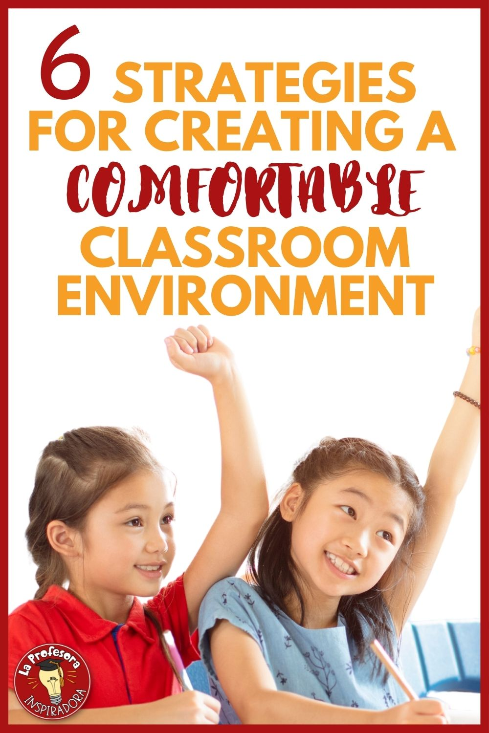 Featured image for post on strategies for creating a comfortable environment in the classroom